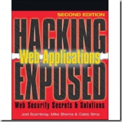 Hacking Exposed: Web Applications